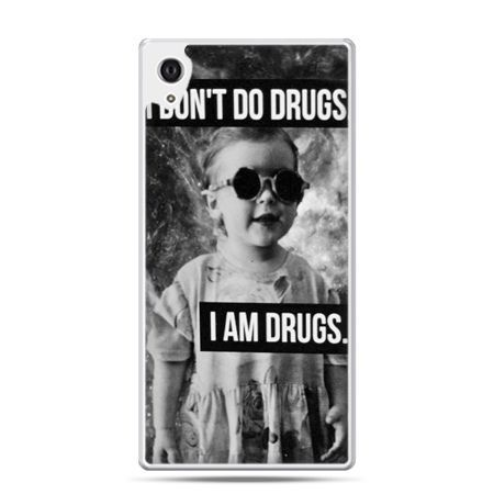 Etui na Xperia M4 Aqua I don`t do drugs I am drugs