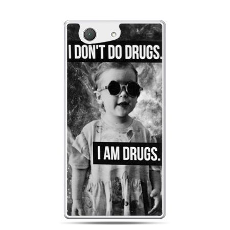 Xperia Z4 compact etui I don`t do drugs I am drugs