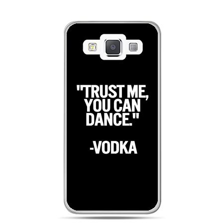 Galaxy J1 etui Trust me you can dance-vodka