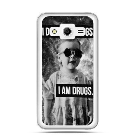 Etui na Galaxy Core 2 I don`t do drugs I am drugs