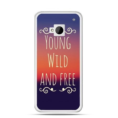 Etui na HTC One M7 Young wild and free