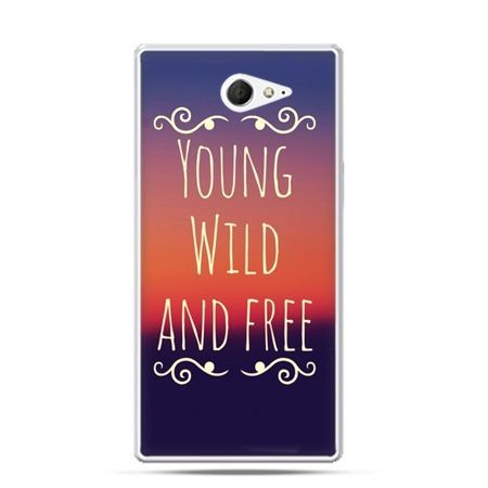 Sony Xperia M2 etui Youg Wild and Free