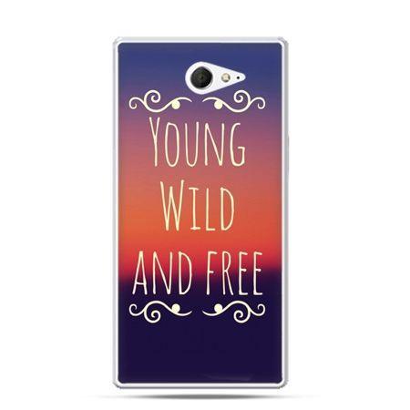 Sony Xperia M2 etui Youg Wild and Free