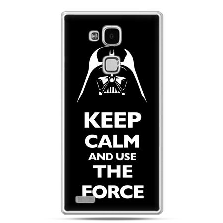 Etui na Huawei Mate 7 Keep calm and use the force
