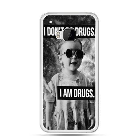Etui na HTC One M9 I don`t do drugs I am drugs