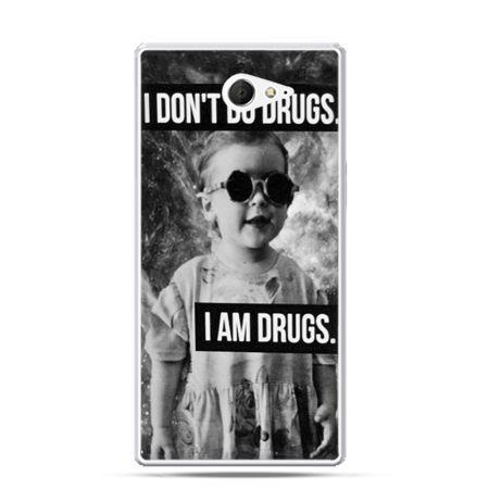 Sony Xperia M2 etui I don`t do drugs I am drugs