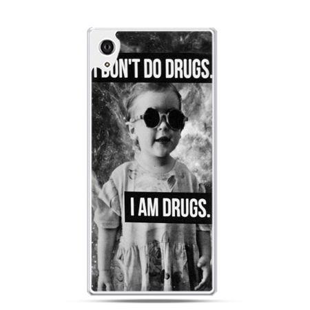Xperia Z3 etui I don`t do drugs I am drugs