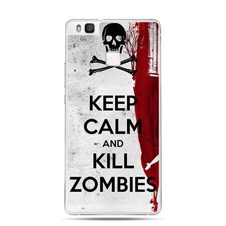 Etui na Huawei P9 Lite Keep Calm and Kill Zombies.