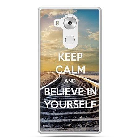 Etui na telefon Huawei Mate 8 Keep Calm and Believe in Yourself