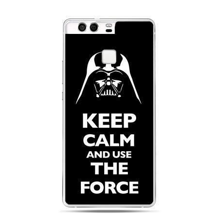 Etui na telefon Huawei P9 Keep calm and use the force