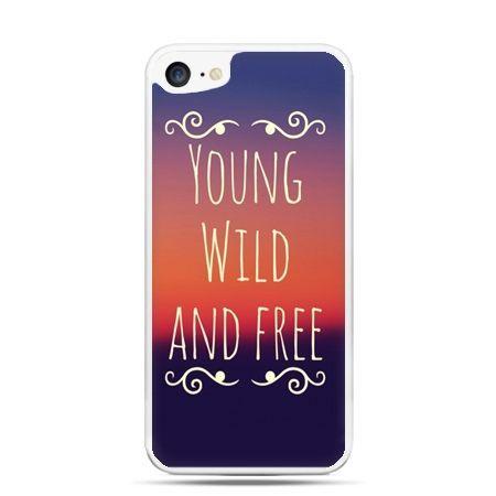 Etui na telefon iPhone 7 - Young wild and free