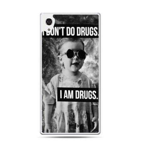 Etui na telefon Sony Xperia XA - I don`t do drugs I am drugs