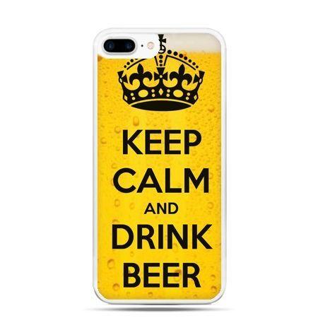 Etui na telefon iPhone 7 Plus - Keep calm and drink beer