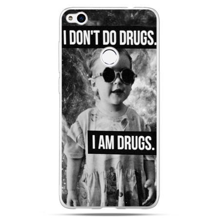 Etui na Huawei P9 Lite 2017 - I don`t do drugs I am drugs