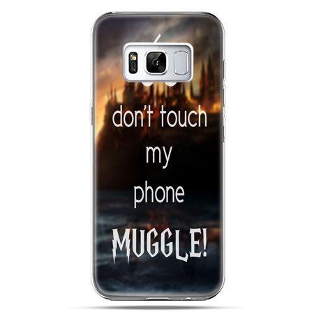 Etui na telefon Samsung Galaxy S8 - Don`t touch ..Muggle harry Potter
