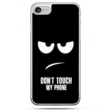Etui na telefon iPhone 8 - Don`t touch my phone
