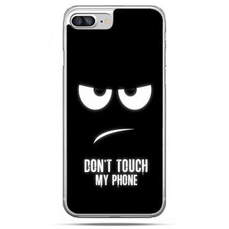 Etui na telefon iPhone 8 Plus - Don`t touch my phone