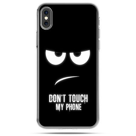 Etui na telefon iPhone X - Don`t touch my phone